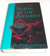 THOMAS J. STANLEY(Died-2015)Signed Book(SELLING TO THE AFFLUENT-91 1st Edit Hard