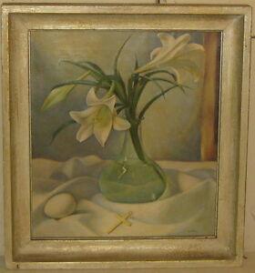 Vintage ELLA FILLMORE LILLIE *New Life* Still Life FLOWERS Oil Painting - Cross