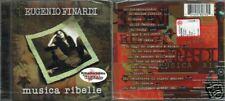 FINARDI EUGENIO MUSICA RIBELLI CD SIGILLATO