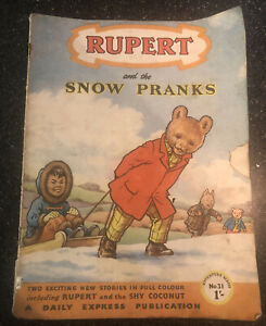 Rupert and the Snow Pranks Adventure Series Number 31
