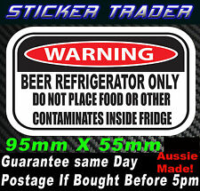 WARNING BEER FRIDGE ONLY STICKER SUIT BAR MINI CAMPING FRIDGE  XXXX VB MAN CAVE