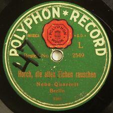 NEBE QUARTETT BERLIN - 1910 / 1920 78rpm Good+ Horch, die alten Eichen / Sonntag