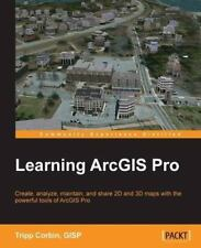 Learning Arcgis Pro (Paperback or Softback)