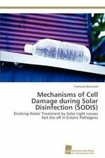 Mechanisms Of Cell Damage During Solar Disinfection (sodis): Drinking Water T...