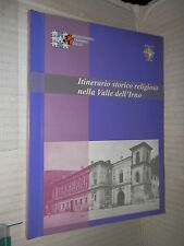 ITINERARIO STORICO RELIGIOSO NELLA VALLE DELL IRNO Professional Training Onlus