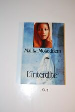 EL1 Livre de poche Roman - L'Interdite - Malika Mokkedem