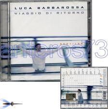 """LUCA BARBAROSSA """"VIAGGIO DI RITORNO"""" RARO CD SIGILLATO"""