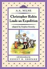 CHRISTOPHER ROBIN LEADS AN EXPEDITION., Milne, A. A. (adapted Stephen Krensky).,