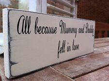 Personalised Wedding Sign Mummy And Daddy Love