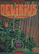 lob & druillet  DELIRIUS dargaud histoires fantastiques 1973  avec LONE SLOANE