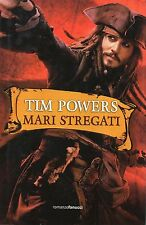 Tim POWERS Mari stregati Collezione Ventesima Fanucci 1 Edizione 2012