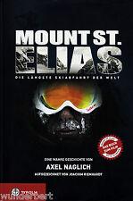 *- Mount St. ELIAS -Die längste SKIABFAHRT der WELT- Axel NAGLICH gebund (2010)