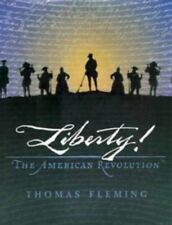 Liberty! : The American Revolution by Thomas J. Fleming (1997, Paperback