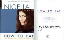 Nigella Lawson SIGNED AUTOGRAPHED How To Eat HC 1st Edition 1st Print BRAND NEW
