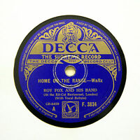 "ROY FOX & HIS BAND ""Home On The Range"" (EE+) DECCA F-3834 [78 RPM]"