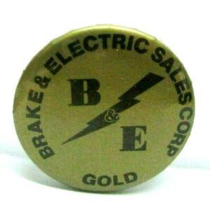1950s VTG Pin Button Pinback Brake & Electric Sales Corp B&E GOLD Automotive