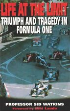 Life at the Limit: Triumph and Tragedy in Formula One By Sid Watkins,Niki Lauda