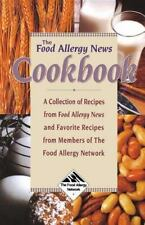 The Food Allergy News Cookbook : A Collection of Recipes from Food Allergy News…