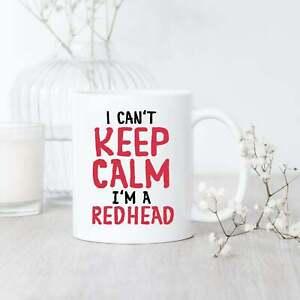 Redhead Can't Keep Calm Mug Red Haired Mug Ginger Hair Mug Funny Redhead Gift