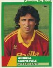 255 ANDREA CARNEVALE ITALIA AS.ROMA CALCIO STICKER FIGURINE CALCIO 1993 VALLARDI