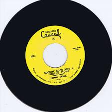 TOMMY CASSEL - ROCKIN' ROCK & A ROLLIN' STONE / AIN'T WHAT YOU GOT - ROCKABILLY