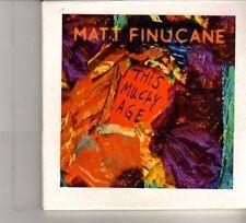 (DW290) Matt Finucane, This Mucky Age - 2011 DJ CD