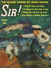"SIR September 1958 - STANFORD WHITE""S 16 YEAR OLD MISTRESS, MUTINY ON THE BOUNTY"