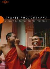 Travel Photography (Lonely Planet Travel Photography) By Richard I'Anson