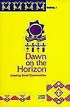 Dawn on the Horizon: Creating Small Communities (Agents of Hope/Promotores De