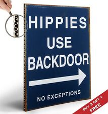 HIPPIES USE BACK DOOR A4 POSTER ON CARDBOARD Photo Art Print Wall Door Sign Deco