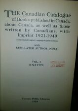 The Canadian catalogue of books published in Canada, about, as well as Canadians