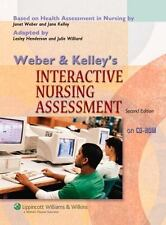 Weber and Kelley's Interactive Nursing Assessment on CD-ROM 2006 by W 0781777216