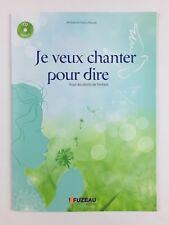 Je Veux Chanter Pour Dire + CD / Livre Musique, Chansons Enfant, Fuzeau, Ecole
