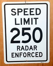 Speed Limit 250 MPH Interstate Highway Route Sign