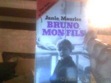 Janie Maurice pour Bruno mon fils