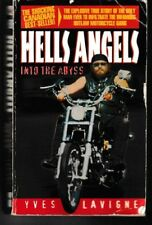 Hells Angels: Into the Abyss - PB 1996 - Yves Lavigne