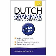 Dutch Grammar You Really Need to Know: Teach Yourself ( - Paperback NEW Gerdi Qu