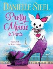 Pretty Minnie in Paris by Danielle Steel (2014, Picture Book)