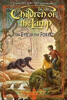 NEW Children of the Lamp #5: Eye of the Forest by P.B. Kerr