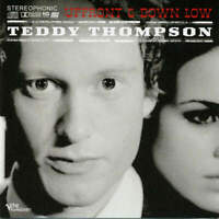 Teddy Thompson - Upfront & Down Low (CD)