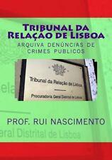 Os Livros Da Cavalaria: Tribunal Da Relacao de Lisboa : Arquiva Denuncia de...