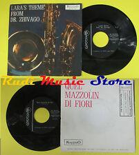 LP 45 7'' TONY AND TONY Lara's theme Dr. zhivago Quel mazzolin  no cd mc dvd