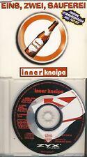 INNER KNEIPE - eins, zwei, Sauferei  3 trk MAXI CD  ZYX 7497-8