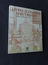 Livres scolaires d'autrefois de 1840 à 1940 Georges patrick Speeckaert
