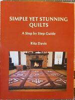 Quilt Pattern Book - Simple Yet Stunning Quilts - 1981 - by Rita Davis