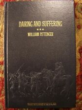 Daring And Suffering - The Great Railroad Adventure - 1863 Reprint - Brand New