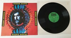 """RARE 12"""" GEMA FRANK ZAPPA BOBBY BROWN GOES DOWN /I HAVE BEEN IN YOU/DANCING FOOL"""