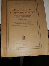 Le macchine termiche marine venbacher volume III-motori endotermici cedam 1952