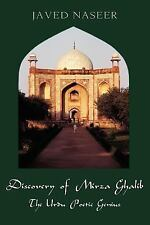 Discovery of Mirza Ghalib by Javed Naseer (2005, Paperback)