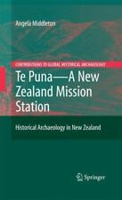 Te Puna - A New Zealand Mission Station : Historical Archaeology in New...